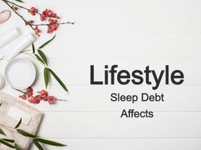 Sleep Debt Affects