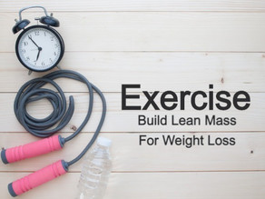 How To Build Lean Mass For Weight Loss