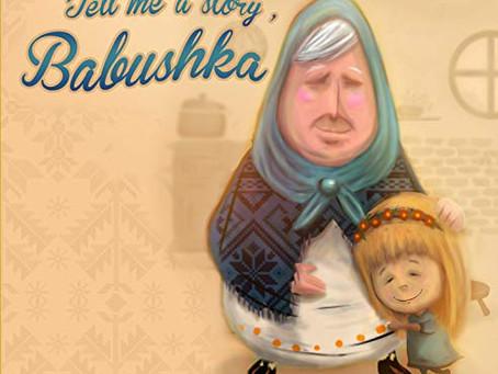 Tell me a story, Babushka by Carola Schmidt