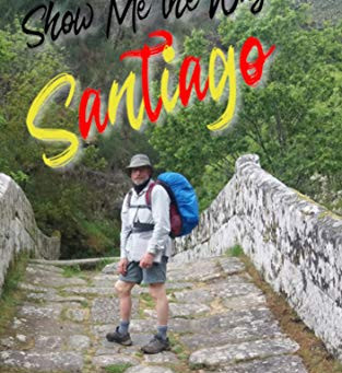 Show Me the Way To Santiago by Peter Kay