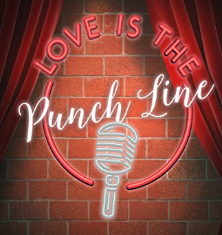 Love Is the Punch Line by Kathleen Jones