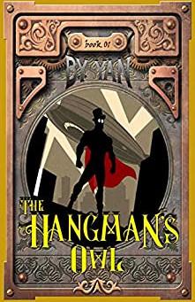 The Hangman's Owl by B.Y. Yan