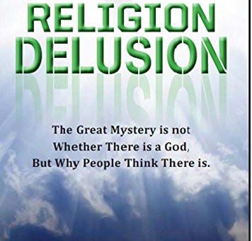 Religion Delusion by John Carlshausen