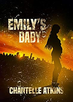 Emily's Baby by Chantelle Atkins