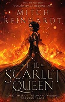 The Scarlet Queen: A Gripping Epic Fantasy by Mitch Reinhardt