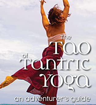 The Tao of Tantric Yoga by Satyama Ratna Lasby