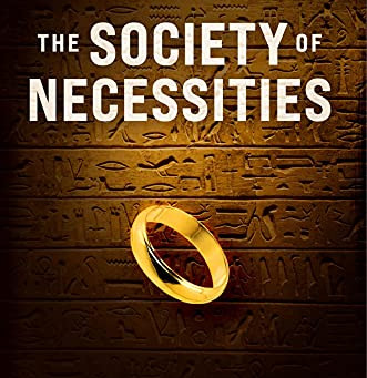 The Society of Necessities by Christopher Bowron