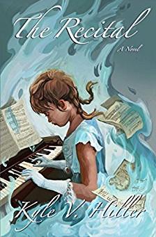 The Recital by Kyle V. Hiller