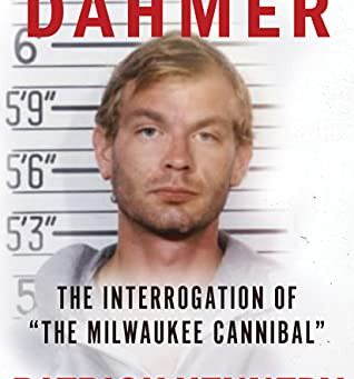 GRILLING DAHMER ... by Patrick Kennedy and Robyn Maharaj