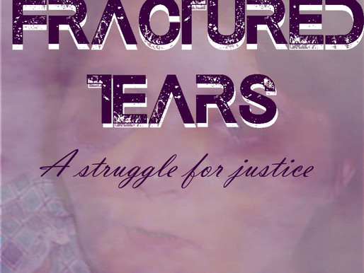 Happy Birthday to Fractured Tears: A Struggle for Justice