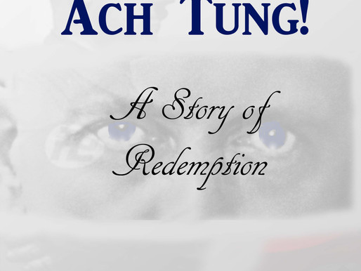 Featured Book: Ach Tung! A Story of Redemption by Royal Henry Bleu