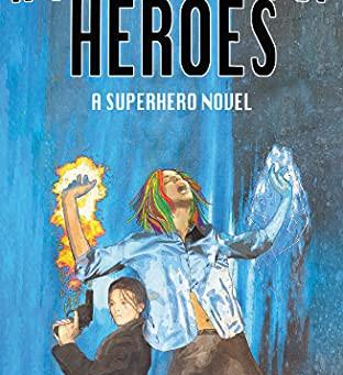 A Spectrum of Heroes by Annie Percik