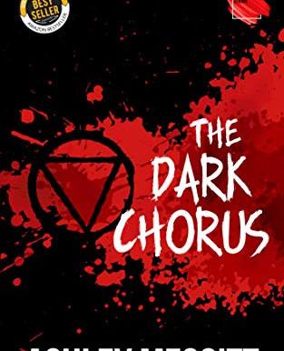 Blog Tour: Ashley Meggitt's The Dark Chorus