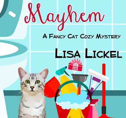 Meow Mayhem, a Fancy Cat Mystery by Lisa J Lickel