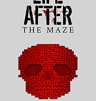 Life After: The Maze by Bryan Way