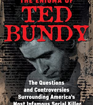 THE ENIGMA OF TED BUNDY ... by Kevin M. Sullivan