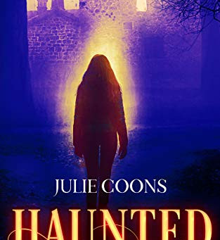 Haunted A Paranormal Awakening by Julie Coons