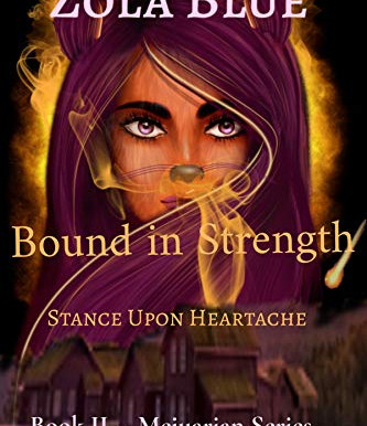 Blog Tour: Zola Blue's Bound in Strength: Stance Upon Heartache