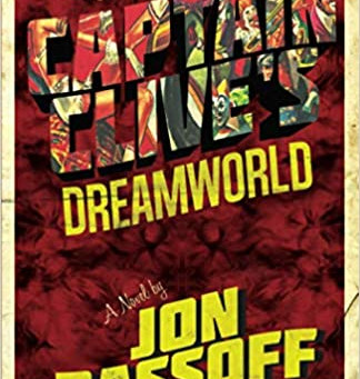 Captain Clive's Dreamworld by Jon Bassoff