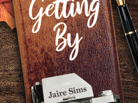 Getting By by Jaire Sims