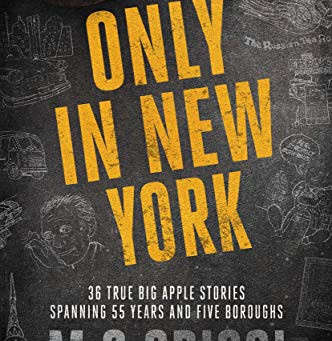 Only in New York ... by M.G. Crisci