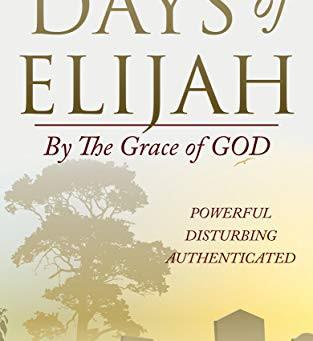 DAYS OF ELIJAH by Eliza Earsman