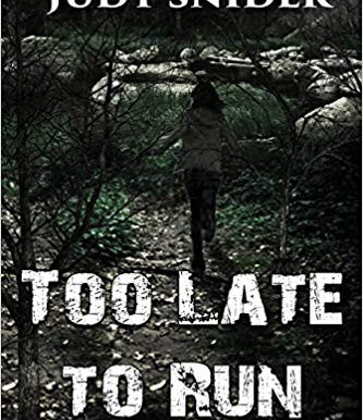 Review Showcase: Too Late to Run by Judy Snider