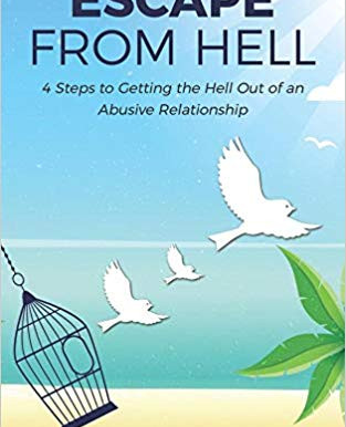 Featured Book: Escape From Hell: 4 Steps to Getting the Hell Out of an Abusive Relationship by May L