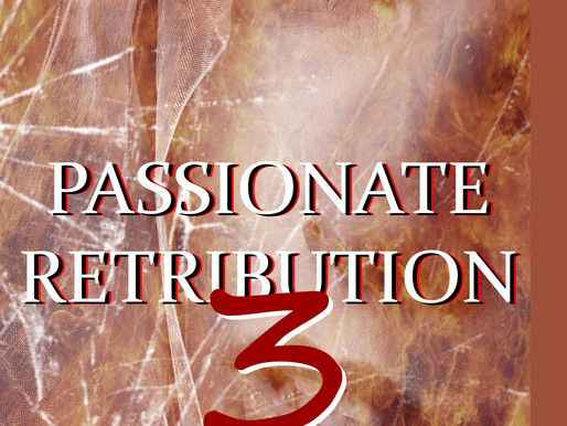 Happy Birthday to Passionate Retribution III