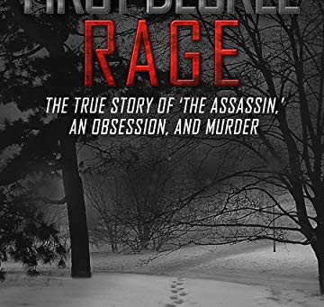 First Degree Rage by Paula May