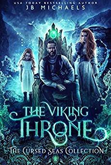 The Viking Throne by JB Michaels