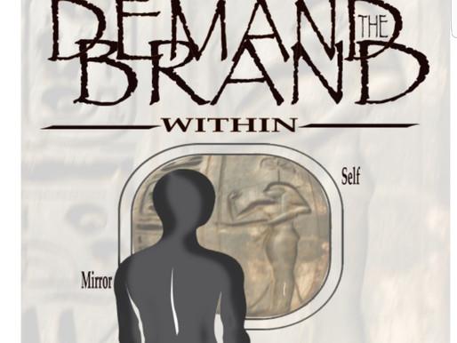 Book Showcase: Demand the Brand Within by Sashat Nattat