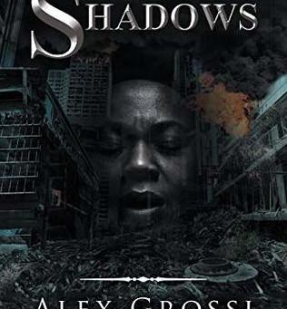 Shadows by Alex Grossi