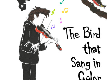 The Bird that Sang in Color by Grace Mattioli