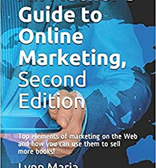 An Author's Guide to Online Marketing, Second Edition by Lynn Marie Thompson