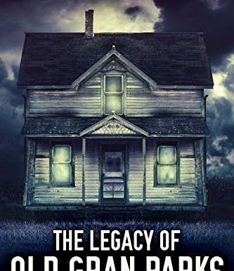 Blog Tour: Isobel Blackthorn's The Legacy Of Old Gran Parks