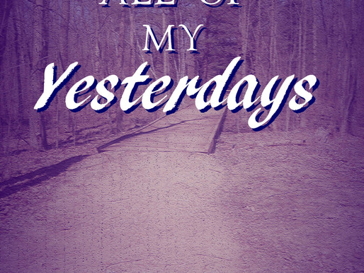 Coming March 3rd: All of my Yesterdays by Amy Shannon