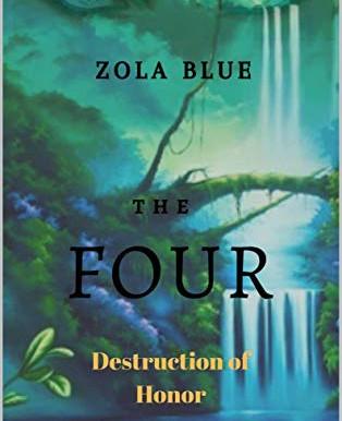 Blog Tour: Zola Blue's The Four: Destruction of Honor