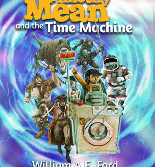 Timothy Mean and the Time Machine by William AE Ford