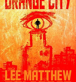 Orange City by Lee Matthew Goldberg