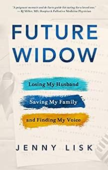 Future Widow ... by Jenny Lisk