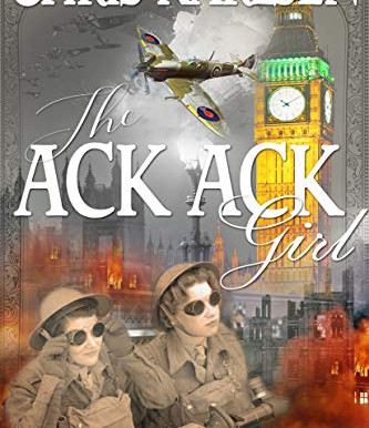Book Review: The Ack-Ack Girl by Chris Karlsen