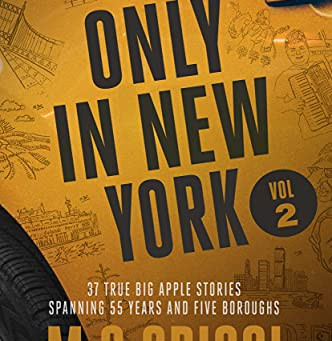 ONLY IN NEW YORK, Volume 2 ... by M.G. Crisci