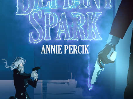 The Defiant Spark by Annie Percik