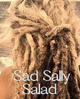Blog Tour: Chris Roy's Sad Sally Salad