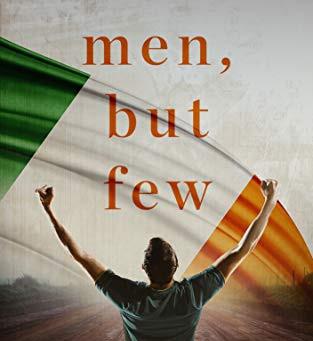 Fearless Men, But Few by K.M. Breakey