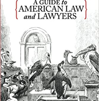 Closest to the Fire: A Guide to American Law and Lawyers by Karen A. Wyle