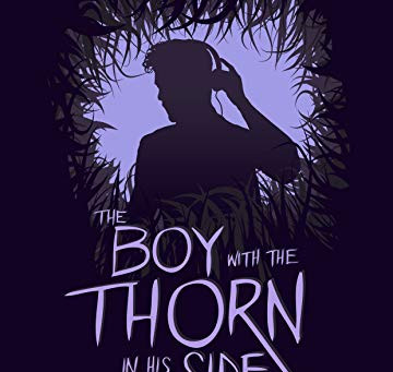The Boy with a Thorn in his side part IV by Chantelle Atkins