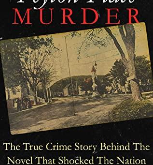 THE 'PEYTON PLACE' MURDER ... by Renee Mallett