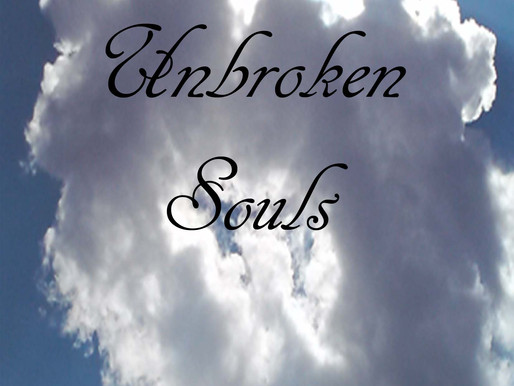 Happy Birthday to Unbroken Souls